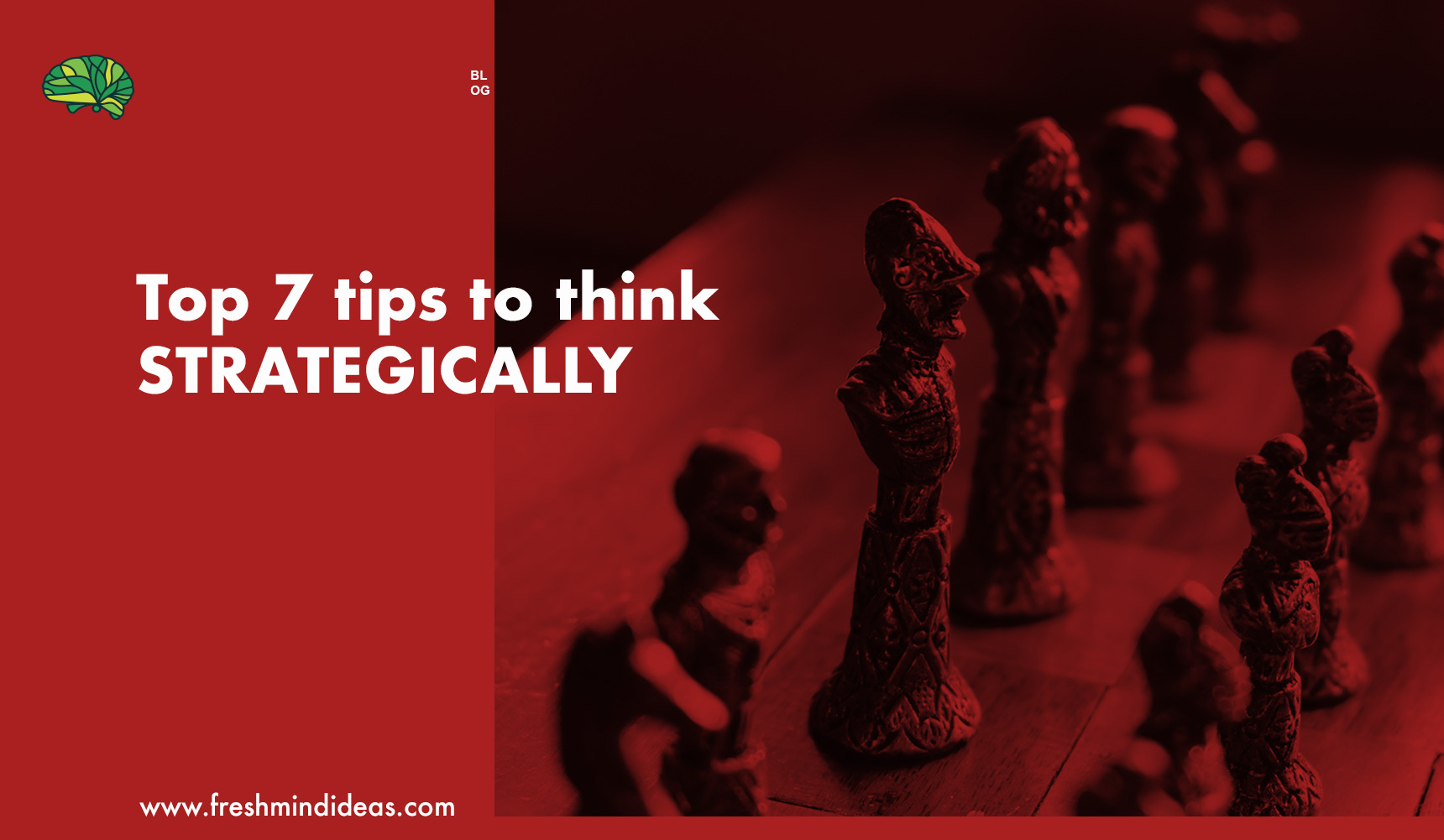 How to think Strategically? Here are top 7 simple Business Strategy tips you can try NOW!