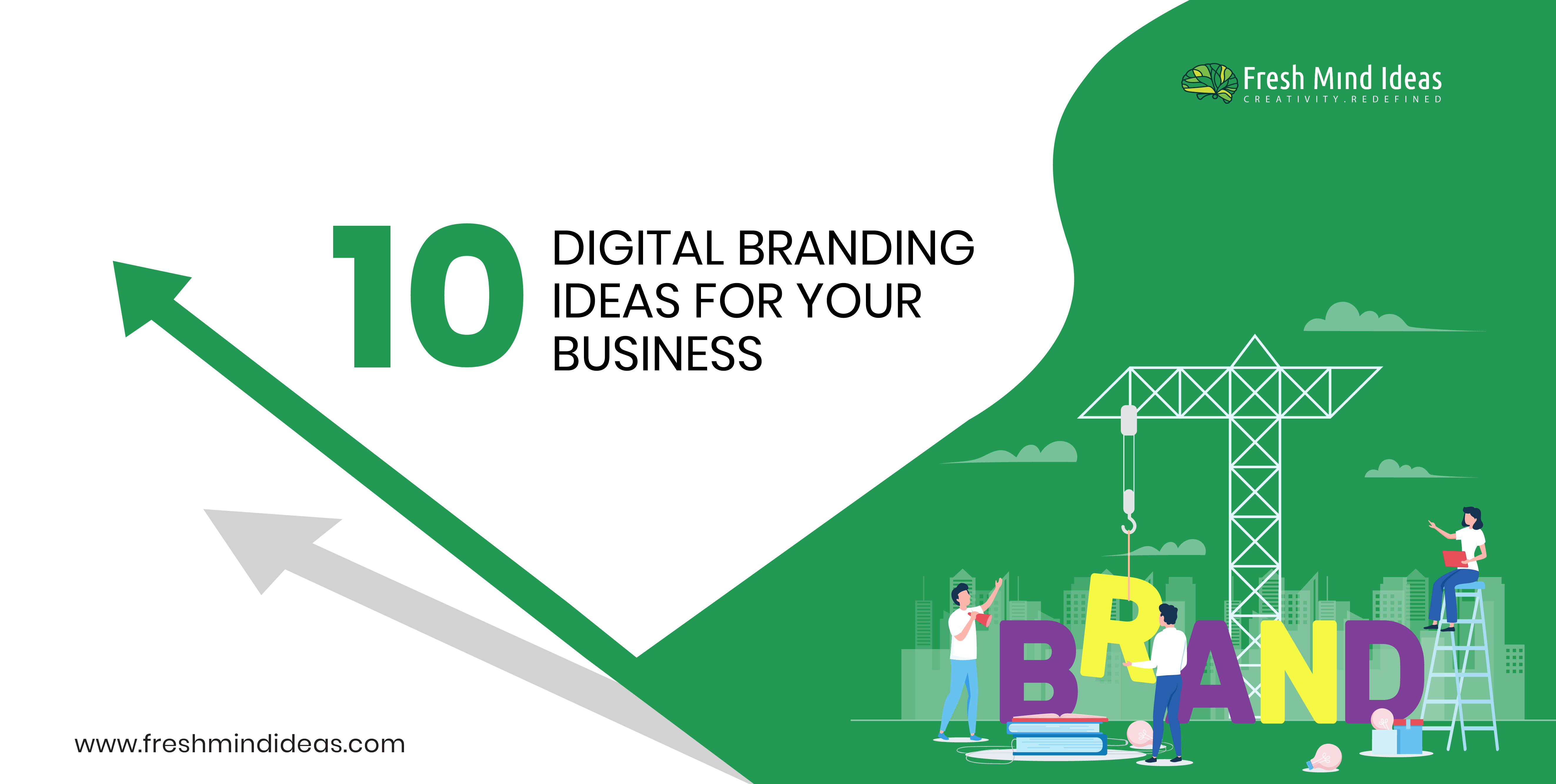 10 Digital Branding Ideas for your Business