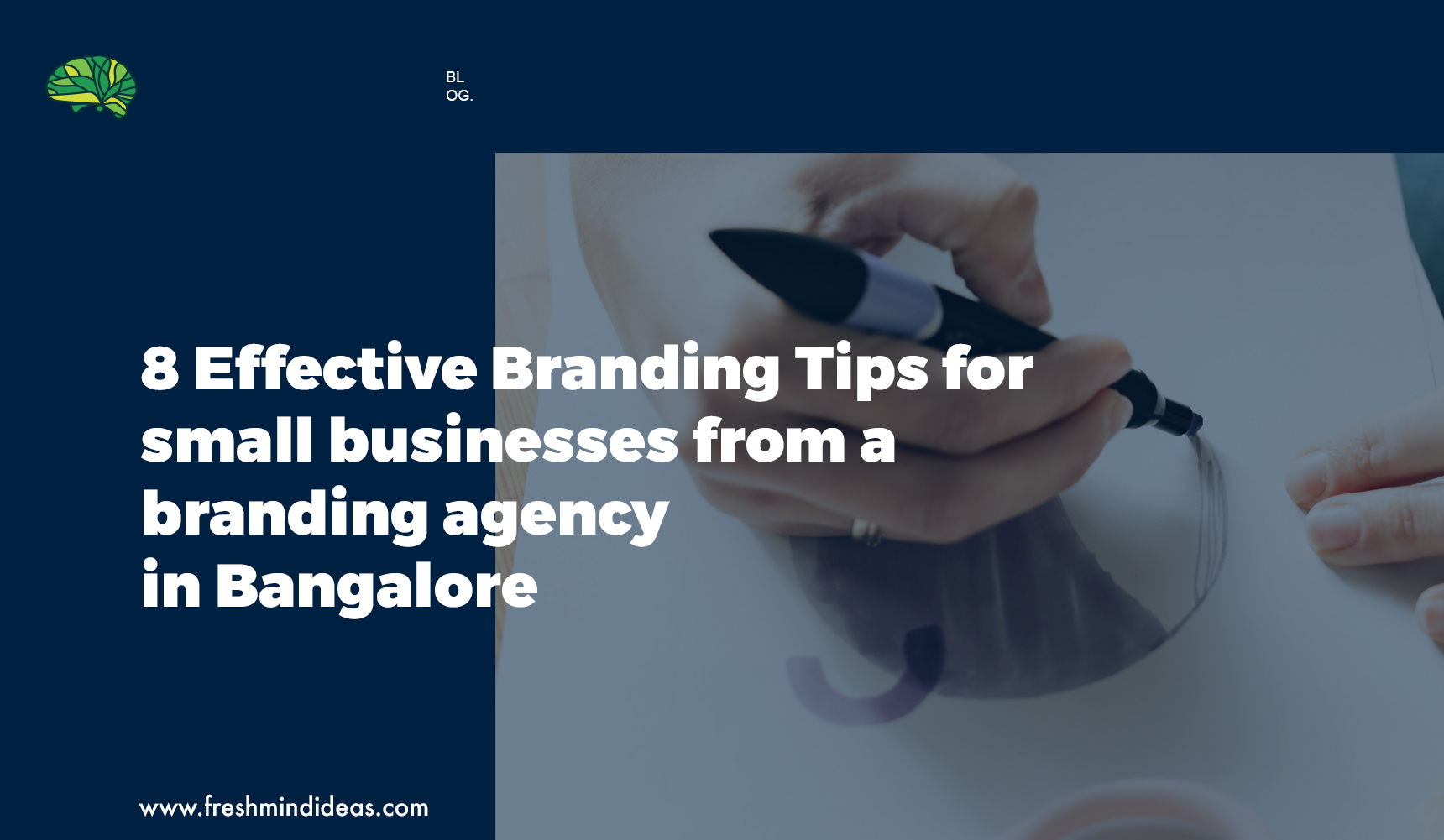 8 Effective Branding Tips for small businesses from a branding agency in Bangalore