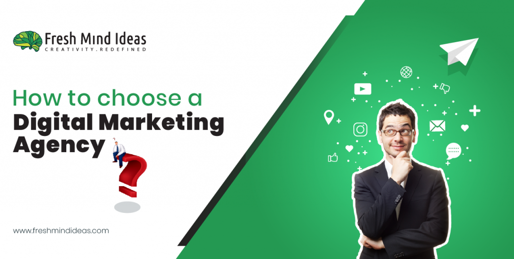 How to choose A digital marketing agency in India