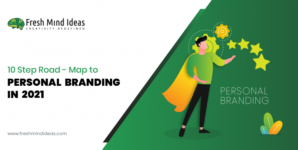 10 Step road-map to personal branding in 2021