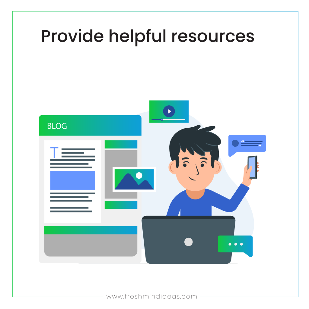 Provide helpful resources