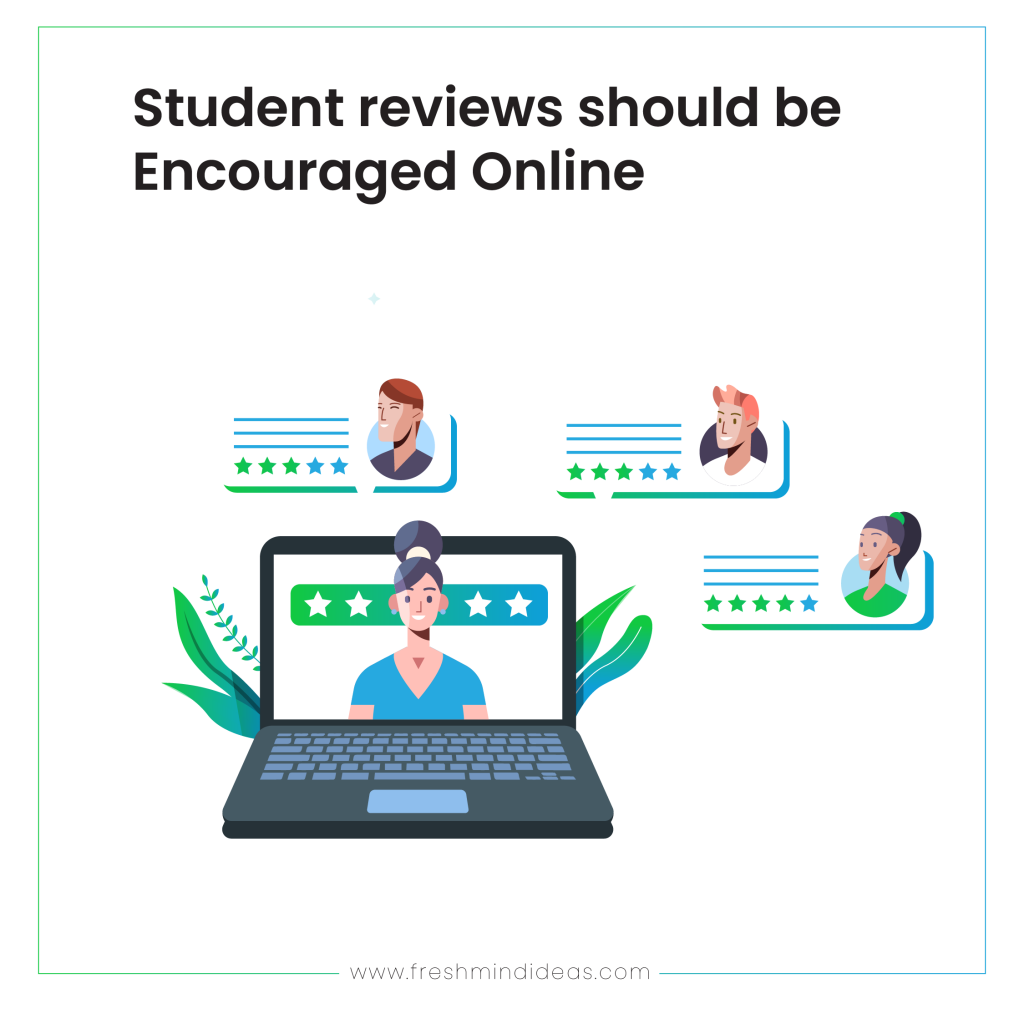 Student reviews should be Encouraged Online