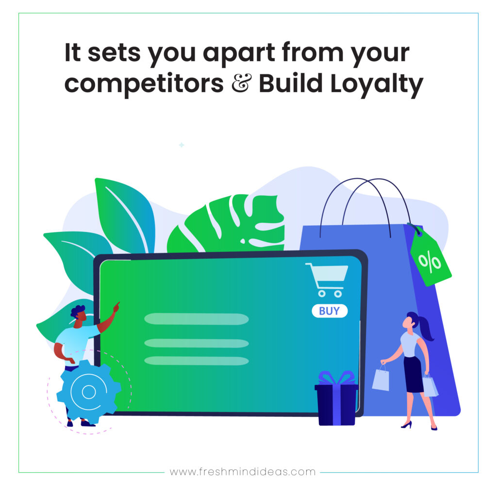 It sets you apart from your competitors