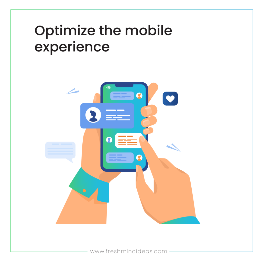 Optimize the mobile experience