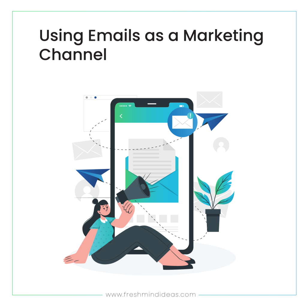 Using Emails as a Marketing Channel