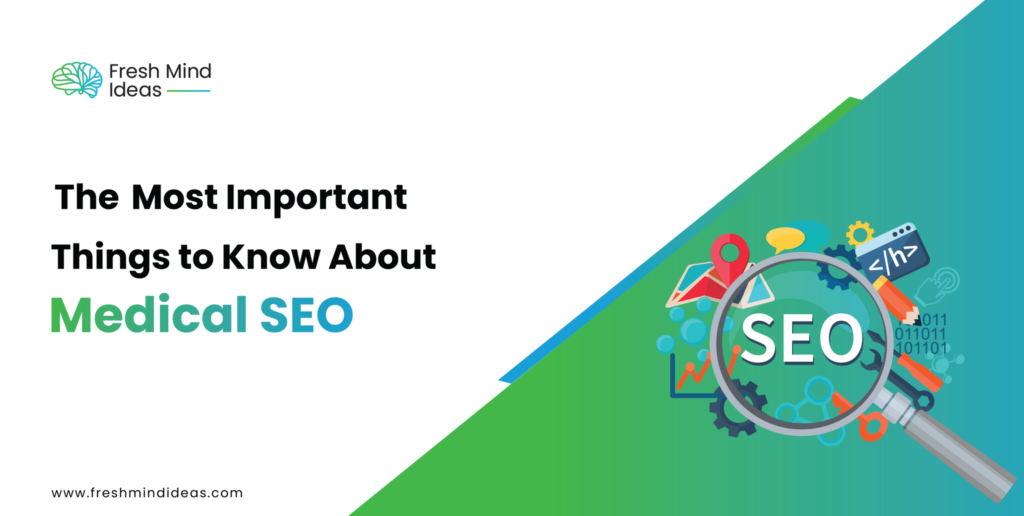 The 5 most important things to know about medical SEO